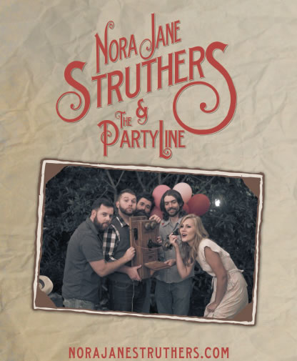 Nora Jane Struthers &amp; The Party Line Poster